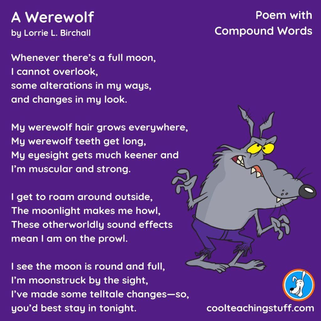 Image of compound words poem, A Werewolf, by Lorrie L. Birchall