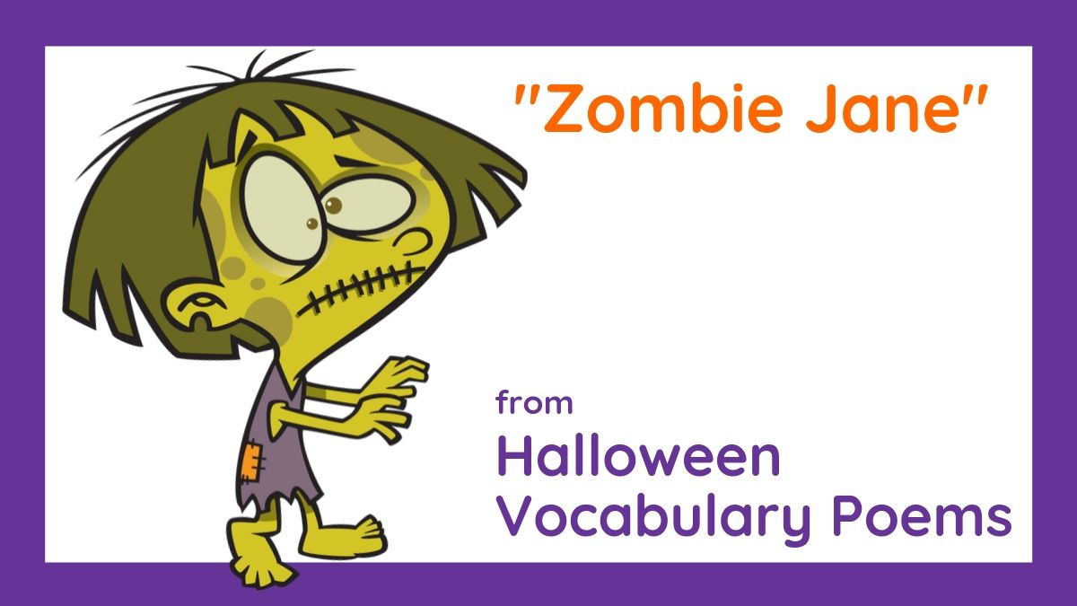 """Image of """"Zombie Jane,"""" from Halloween Vocabulary Poems by Lorrie L. Birchall"""