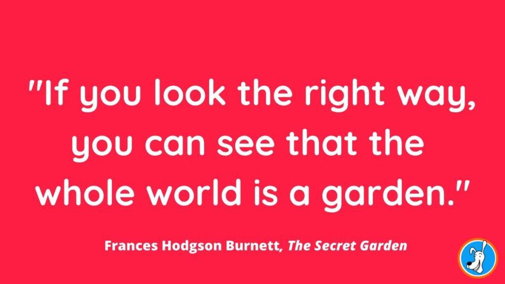 children's book quote from The Secret Garden by Frances Hodgson Burnett