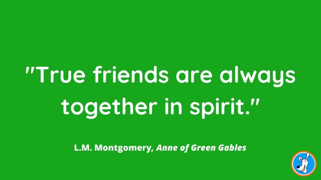 children's book quote from Anne of Green Gables by L.M. Montgomery