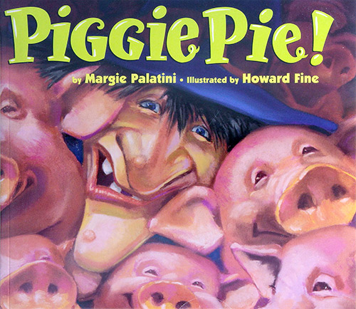 Image of Piggie Pie! by Margie Palatini