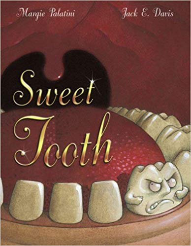 Sweet Tooth by Margie Palatini