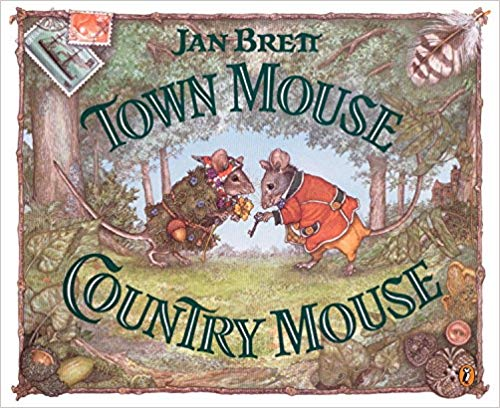Town Mouse & Country Mouse by Jan Brett