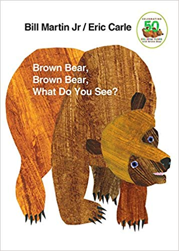 Image of Brown Bear, Brown Bear, What Do You See? by Bill Martin Jr. Illustrated by Eric Carle