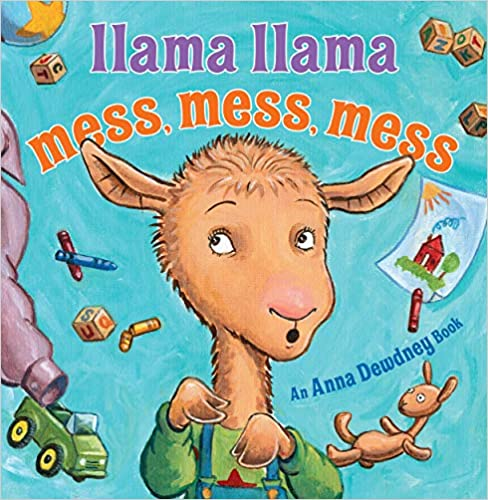 Llama Llama Mess Mess Mess by Anna Dewdney