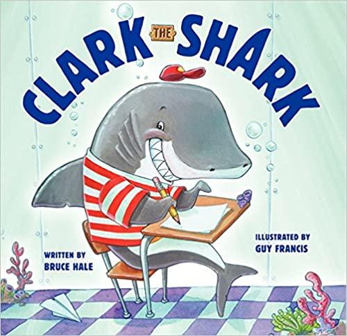 image Clark the Shark by Bruce Hale