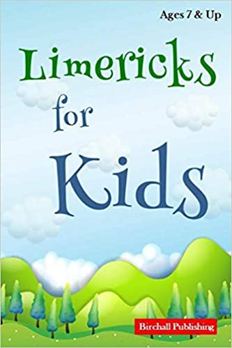 Limericks for Kids by Birchall Publishing